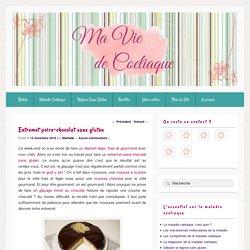 Entremet poire-chocolat sans gluten - Ma vie de Coeliaque