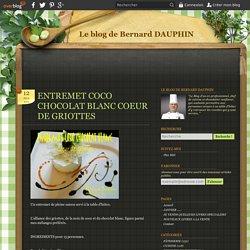 ENTREMET COCO CHOCOLAT BLANC COEUR DE GRIOTTES