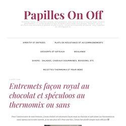 Entremets façon royal au chocolat et spéculoos au thermomix ou sans