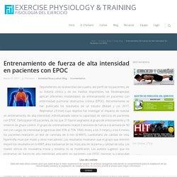Entrenamiento de fuerza de alta intensidad en pacientes con EPOC - Fisiología del Ejercicio