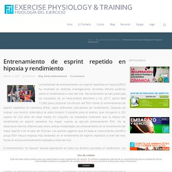 Entrenamiento de esprint repetido en hipoxia y rendimiento - Fisiología del Ejercicio