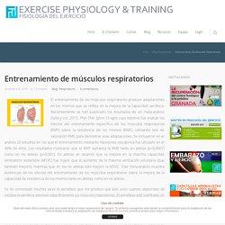 Entrenamiento de músculos respiratorios - Fisiología del Ejercicio