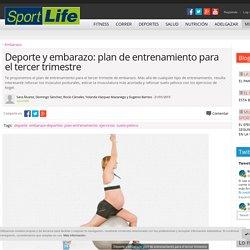 Deporte y embarazo: plan de entrenamiento para el tercer trimestre