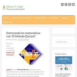 """Entrenando las matemáticas con """"El Método Quinzet"""" - Educar y jugar"""