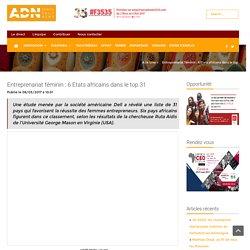 Entreprenariat féminin : 6 Etats africains dans le top 31