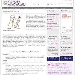 [Dossier] Entrepreneuriat culturel / Forum d'Avignon