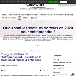 Quels sont les secteurs porteurs en 2020 pour entreprendre ? - CréActifs