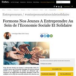 Formons Nos Jeunes A Entreprendre Au Sein de l'Economie Sociale Et Solidaire