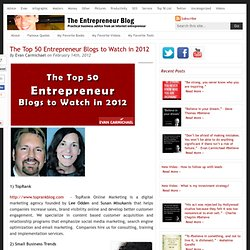 The Top 50 Entrepreneur Blogs to Watch in 2012