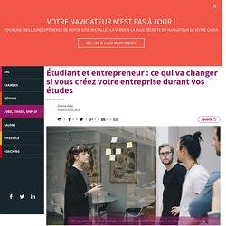 Etudiant et entrepreneur : des changements dans le statut