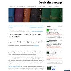 L'entrepreneur, l'avocat et l'économie collaborative