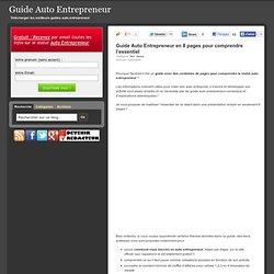 Guide Auto Entrepreneur en 8 pages pour comprendre l'essentiel