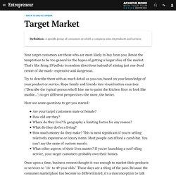 Target Market Definition - Entrepreneur Small Business Encyclopedia
