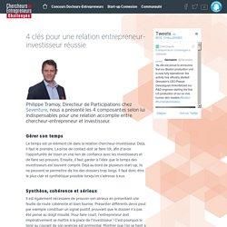 4 clés pour une relation entrepreneur-investisseur réussie - Chercheurs-Entrepreneurs Challenges