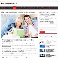 Auto-Entrepreneur : plusieurs activités dans une même auto-entreprise