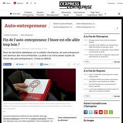 Fin de l'auto-entrepreneur: l'Insee est-elle allée trop loin ? - L'Express L'Entreprise