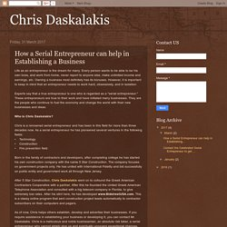 Chris Daskalakis: How a Serial Entrepreneur can help in Establishing a Business
