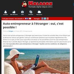 Auto-entrepreneur à l'étranger : oui, c'est possible !