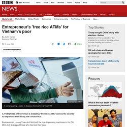 Entrepreneur's 'free rice ATMs' for Vietnam's poor