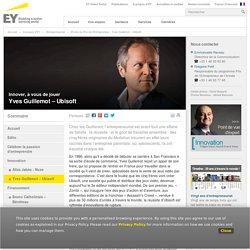 20 ans du Prix de l'Entrepreneur - Yves Guillemot – Ubisoft