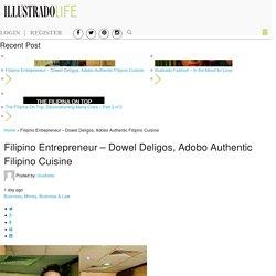 Filipino Entrepreneur: Dowel Deligos, Adobo Filipino Cuisine : Illustrado Magazine