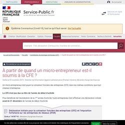 À partir de quand un auto-entrepreneur est-il soumis à la CFE ?