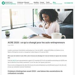 ACRE et Auto-Entrepreneur : quels changements en 2020 ?