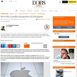 Steve Jobs, le parfait entrepreneur à la Schumpeter