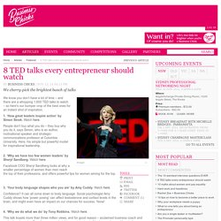 8 TED talks every entrepreneur should watch