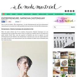Entrepreneure : Natacha Castonguay - À la mode Montréal