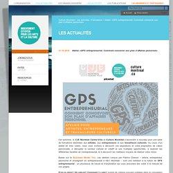 Atelier «GPS entrepreneurial: Comment concevoir son plan d'affaires personnel» – Culture Montréal