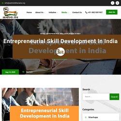 Entrepreneurial Skill Development in India - Aatmnirbhar Sena