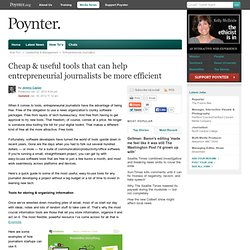 Cheap & useful tools that can help entrepreneurial journalists be more efficient