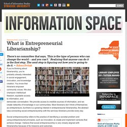 What is Entrepreneurial Librarianship?