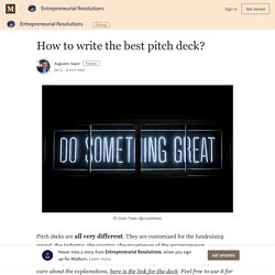 How to write the best pitch deck? – Entrepreneurial Resolutions