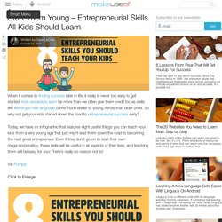 Start Them Young - Entrepreneurial Skills All Kids Should Learn