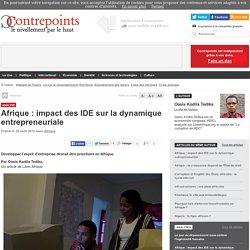 Afrique : impact des IDE sur la dynamique entrepreneuriale