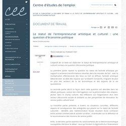 Le statut de l'entrepreneuriat artistique et culturel : une question d'économie politique / MC Bureau