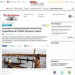10 projets d'entrepreneuriat social d'une compétition de l'ESSEC Business school