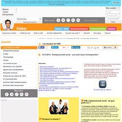 Entrepreneuriat social : une autre façon d'entreprendre ! - AFE, Agence France Entrepreneur
