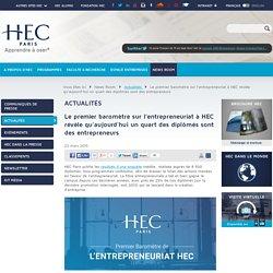 Le premier baromètre sur l'entrepreneuriat à HEC révèle qu'aujourd'hui un quart des diplômés sont des entrepreneurs