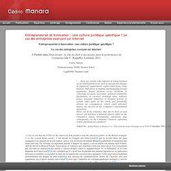 Cédric Manara » Entrepreneuriat et innovation : une culture juridique spécifique ? Le cas des entreprises exerçant sur internet