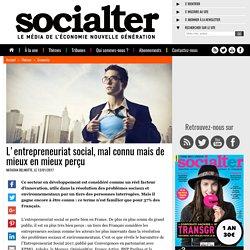 L?entrepreneuriat social, mal connu mais de mieux en mieux perçu