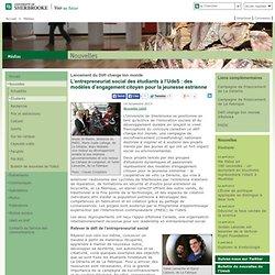 L'entrepreneuriat social des étudiants à l'UdeS: des modèles ... - des modèles ... - Médias