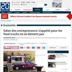 Salon des entrepreneurs: L'appétit pour les food trucks ne se dément pas
