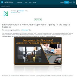 Entrepreneurs in a New Avatar Appreneurs -Apping All the Way to Success!: nirvanapps