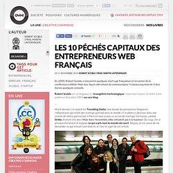 Les 10 péchés capitaux des entrepreneurs web français » Article » OWNI, Digital Journalism