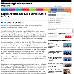 Social Entrepreneurs Turn Business Sense to Good