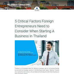 5 Critical Factors Foreign Entrepreneurs Need to Consider When Starting A Business in Thailand