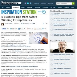 5 Success Tips from Award-Winning Entrepreneurshttp://entcms.entrepreneur.com/inventory/index.php